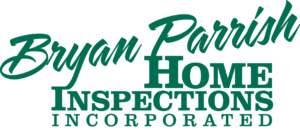 Bryan Parrish Home Inspections Incorporated
